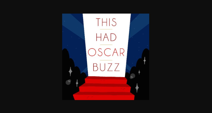 This Had Oscar Buzz banner.png
