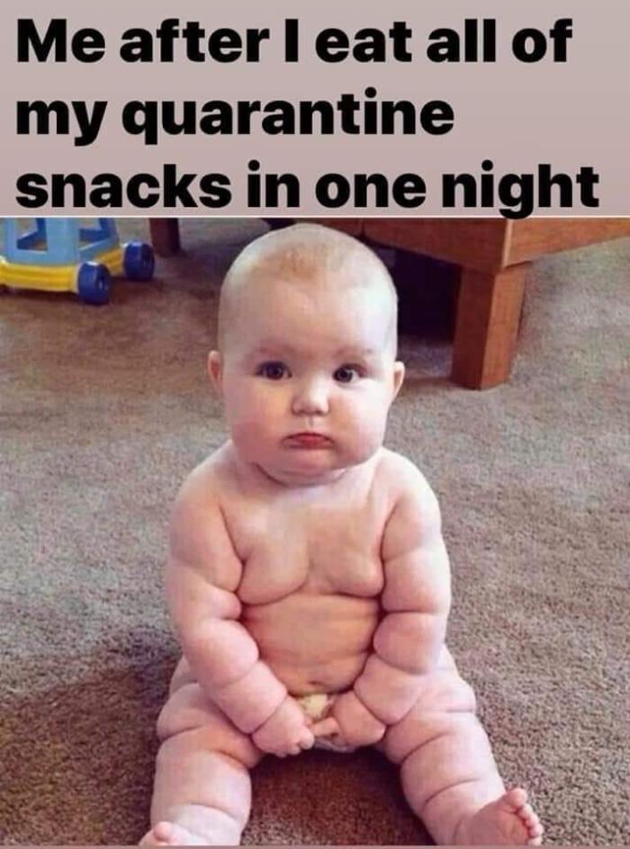 ate all my quarantine snacks.jpg
