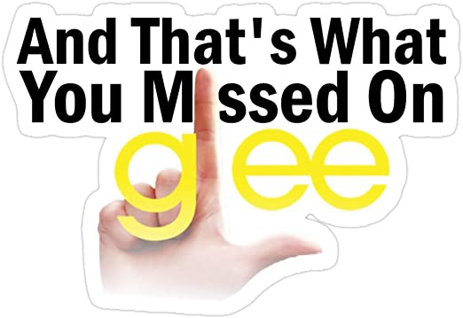and that's what you missed on GLEE.jpg